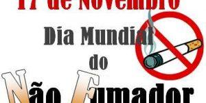 17 Novembro – Dia Mundial do Não Fumador